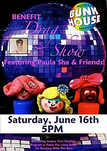 Benefit Drag Show featuring Paula Sha and Friends at Pat O's Bunkhouse